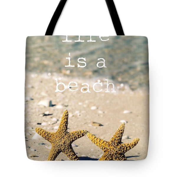 Life Is A Beach Tote Bag by Edward Fielding