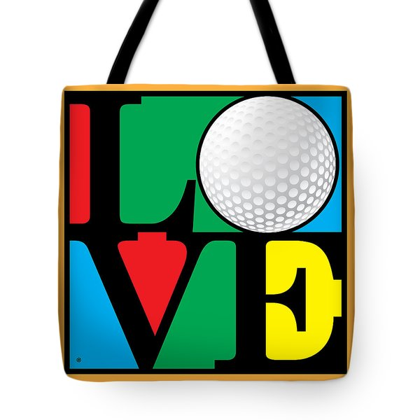 Love Golf Tote Bag by Gary Grayson