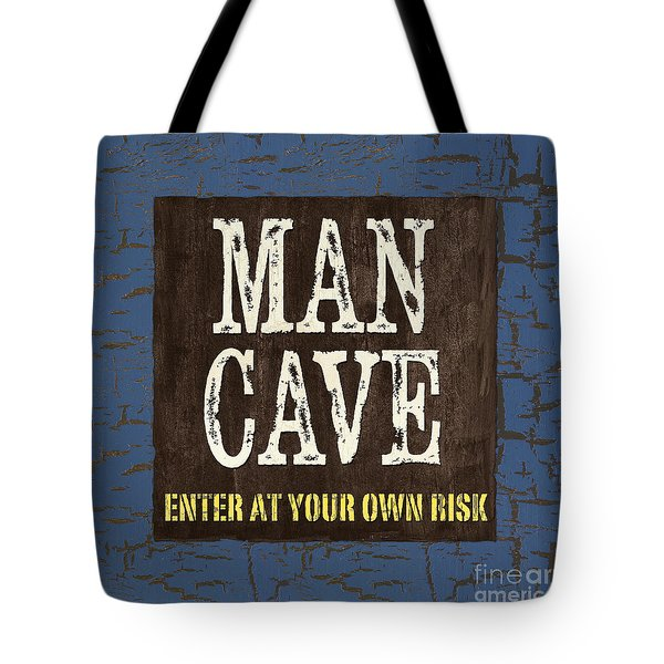 Man Cave Enter At Your Own Risk Tote Bag by Debbie DeWitt