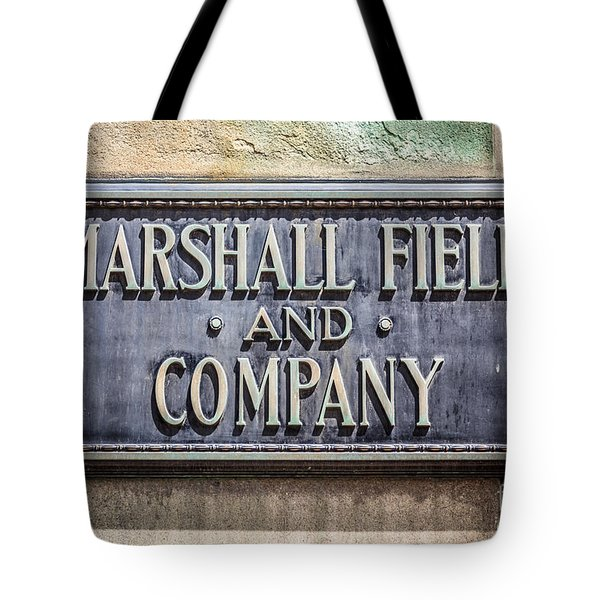 Marshall Field And Company Sign In Chicago Tote Bag by Paul Velgos