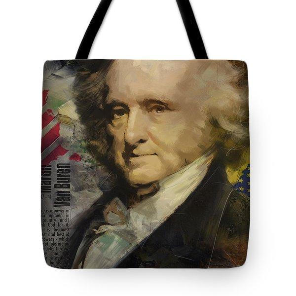 Martin Van Buren Tote Bag by Corporate Art Task Force