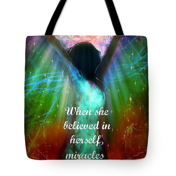 Miracles Happen Tote Bag by Tara Catalano