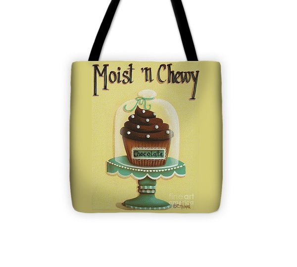 Moist 'n Chewy Tote Bag by Catherine Holman