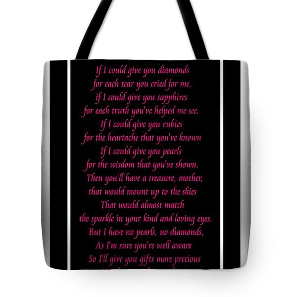 Mother If I Could Give You Tote Bag by Barbara Griffin