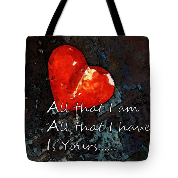 My All - Love Romantic Art Valentine's Day Tote Bag by Sharon Cummings