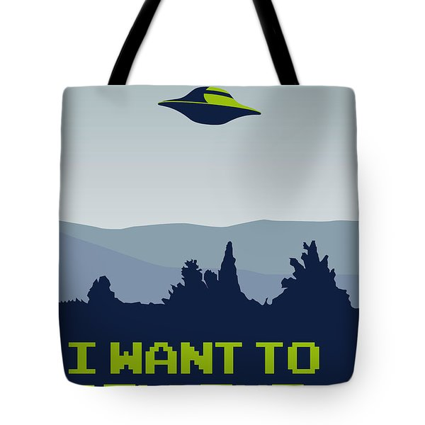 My I Want To Believe Minimal Poster Tote Bag by Chungkong Art