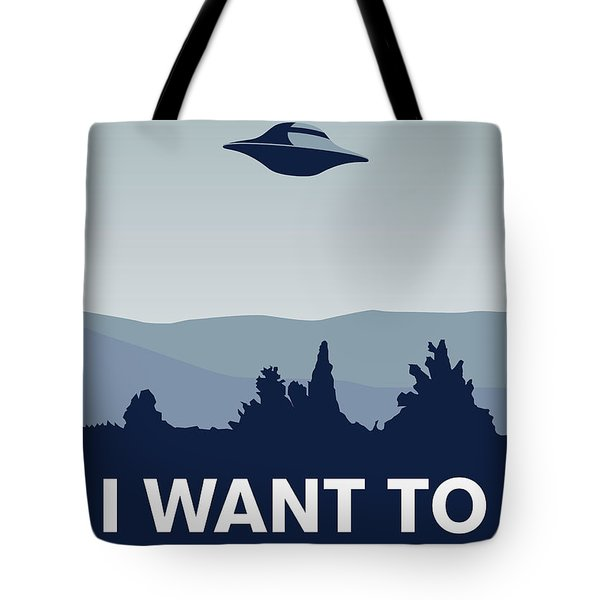 My I Want To Believe Minimal Poster-xfiles Tote Bag by Chungkong Art