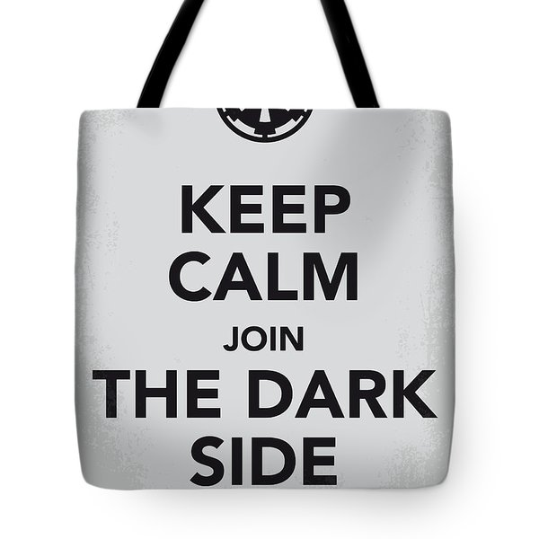 My Keep Calm Star Wars - Galactic Empire-poster Tote Bag by Chungkong Art