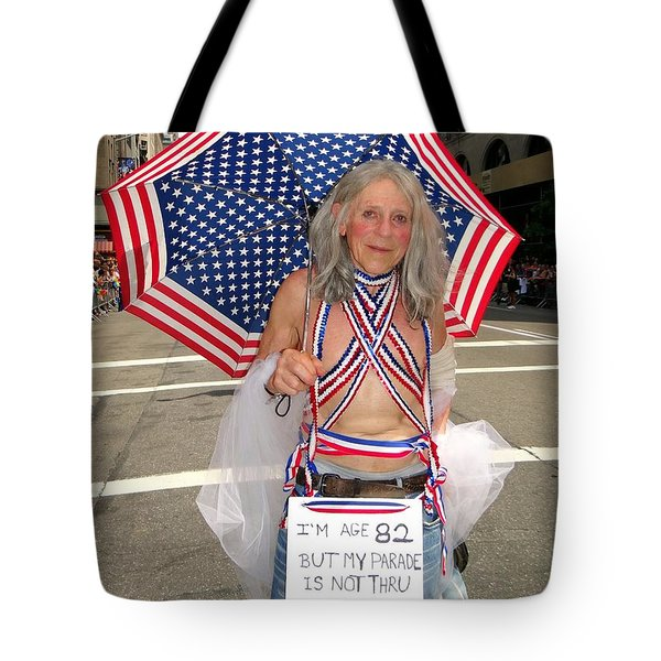 My Parade Is Not Thru Tote Bag by Ed Weidman