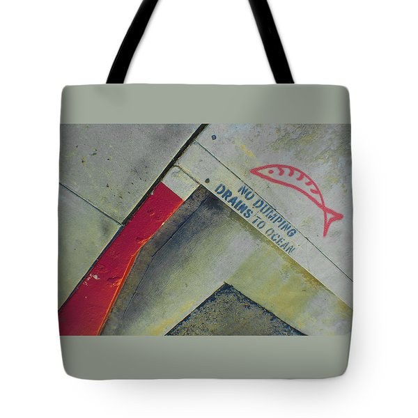 No Dumping - Drains To Ocean No 1 Tote Bag by Ben and Raisa Gertsberg