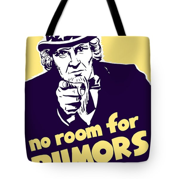 No Room For Rumors Uncle Sam Tote Bag by War Is Hell Store