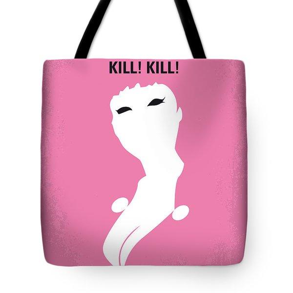 No141 My Faster Pussycat Kill Kill Minimal Movie Poster Tote Bag by Chungkong Art