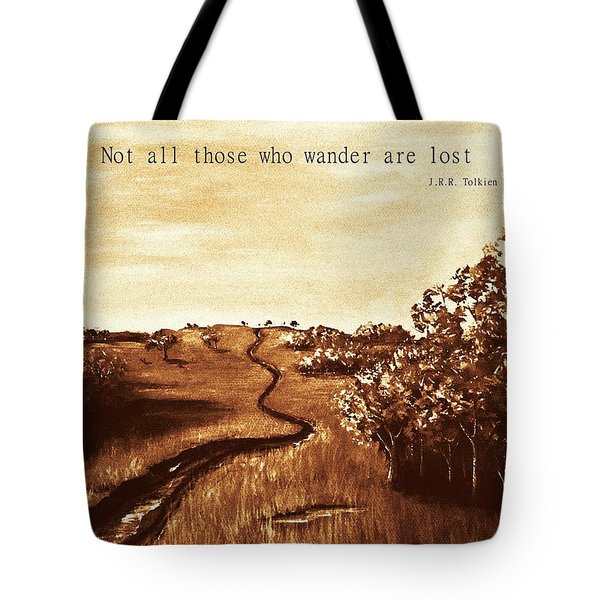 Not All Those Who Wander Are Lost Tote Bag by Anastasiya Malakhova