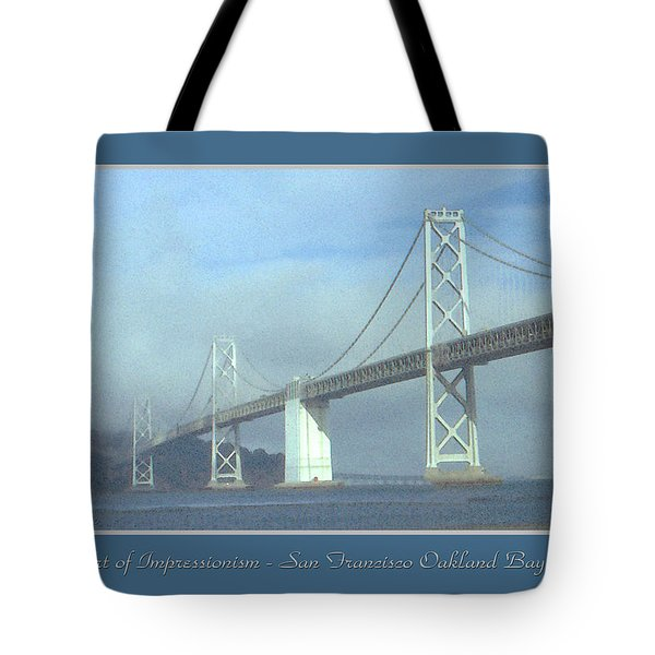 Oakland Bay Bridge - San Francisco Poster Art Tote Bag by Art America Online Gallery