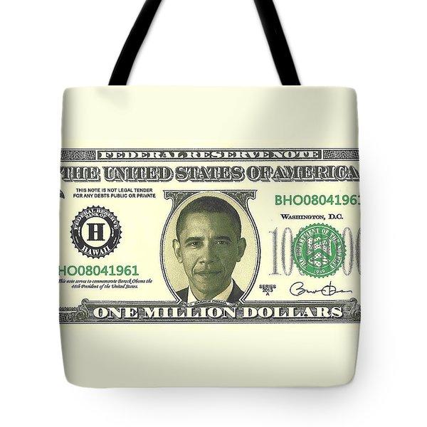 Obama Million Dollar Bill Tote Bag by Charles Robinson