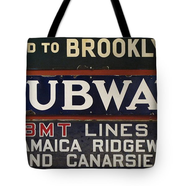 Old Subway Signs Tote Bag by Dave Mills