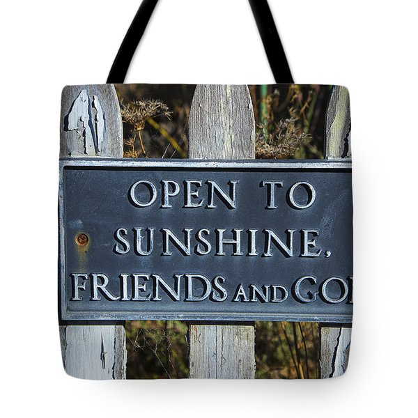Open To Sunshine Sign Tote Bag by Garry Gay