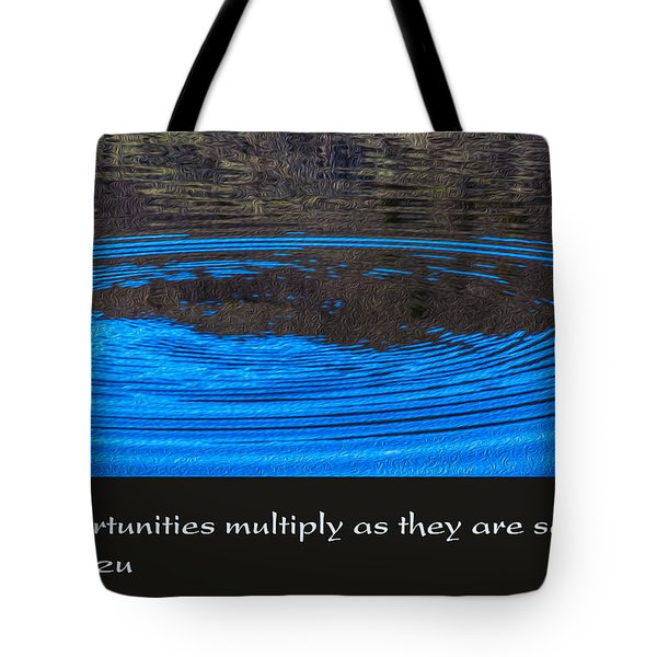 Opportunites Multiplied Tote Bag by Omaste Witkowski