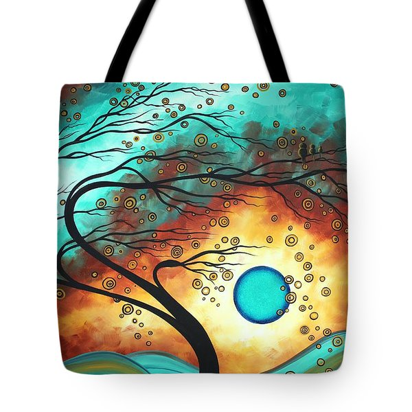 Original Bold Colorful Abstract Landscape Painting Family Joy II By Madart Tote Bag by Megan Duncanson