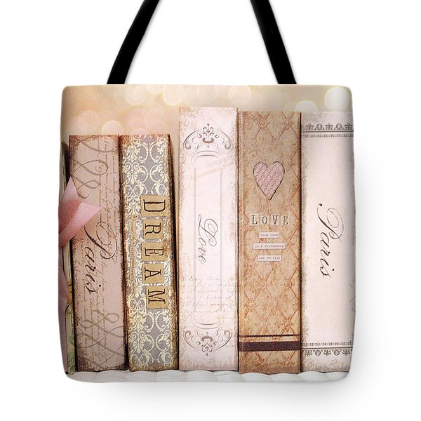 Paris Dreamy Shabby Chic Romantic Pink Cottage Books Love Dreams Paris Collection Pastel Books Tote Bag by Kathy Fornal