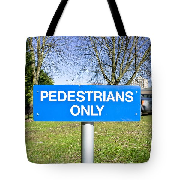 Pedstrians only Tote Bag by Tom Gowanlock