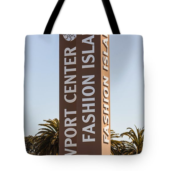 Photo Of Fashion Island Sign In Newport Beach Tote Bag by Paul Velgos