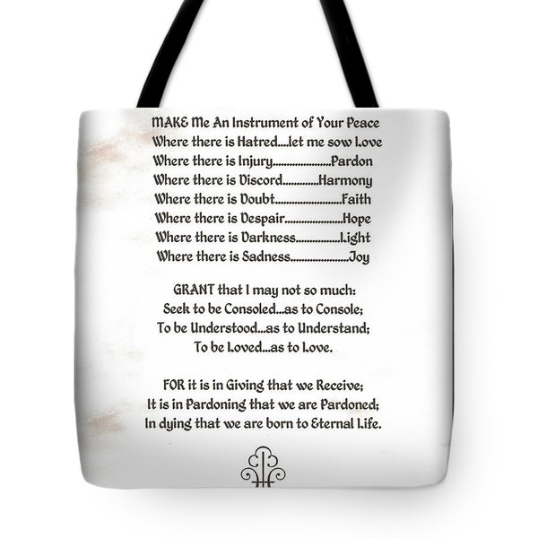 Pope Francis St. Francis Simple Prayer Prayer For Peace Tote Bag by Desiderata Gallery