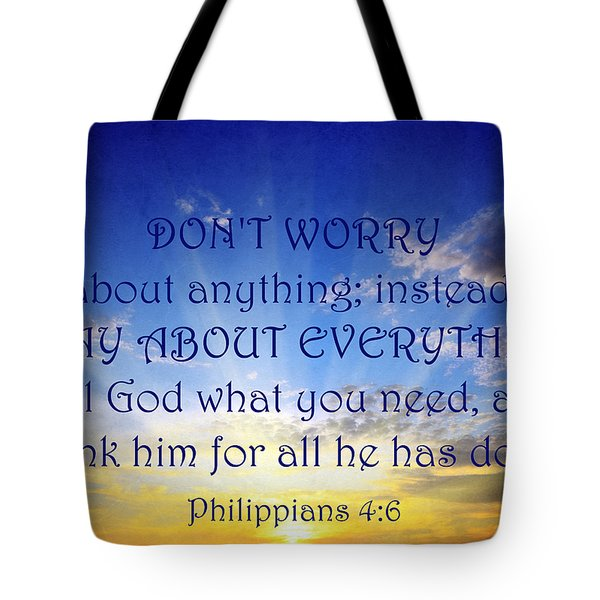 Pray About Everything 1 Tote Bag by Angelina Vick