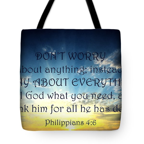 Pray About Everything 2 Tote Bag by Angelina Vick