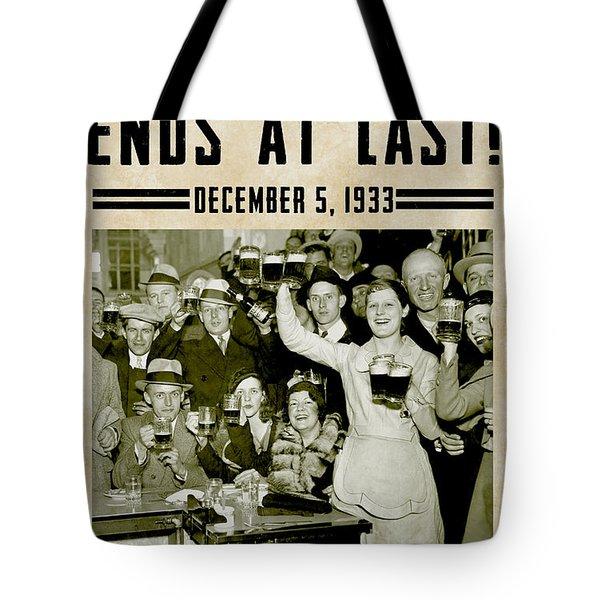 Prohibition Ends Celebrate Tote Bag by Jon Neidert