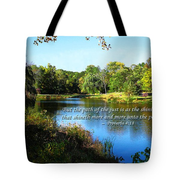 Proverb 4-18 Path of the Just Tote Bag by Susan Savad