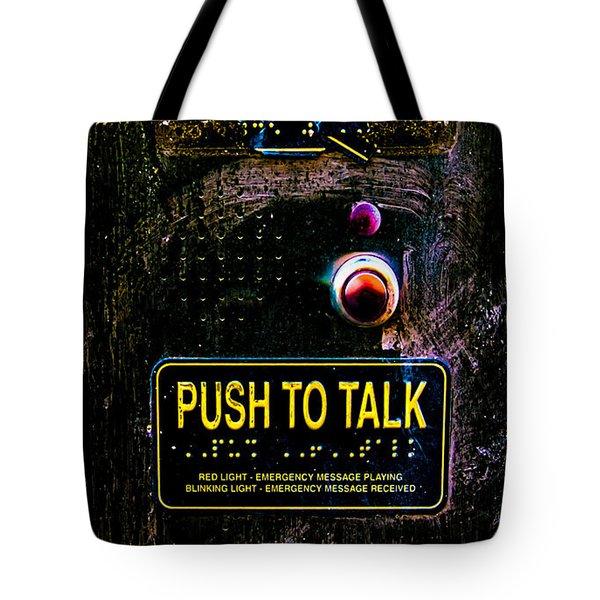 Push To Talk Tote Bag by Bob Orsillo