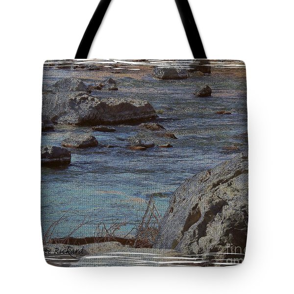 River Flows Tote Bag by Bobbee Rickard