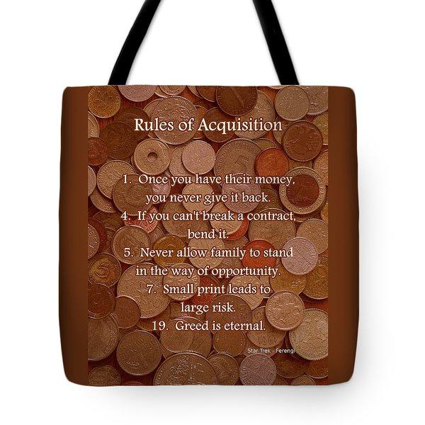Rules of Acquisition - Part 1 Tote Bag by Anastasiya Malakhova