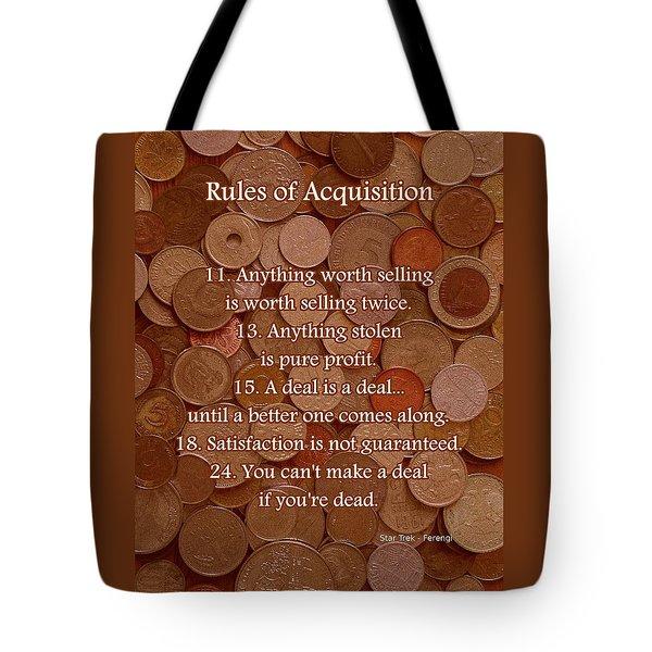Rules of Acquisition - Part 2 Tote Bag by Anastasiya Malakhova