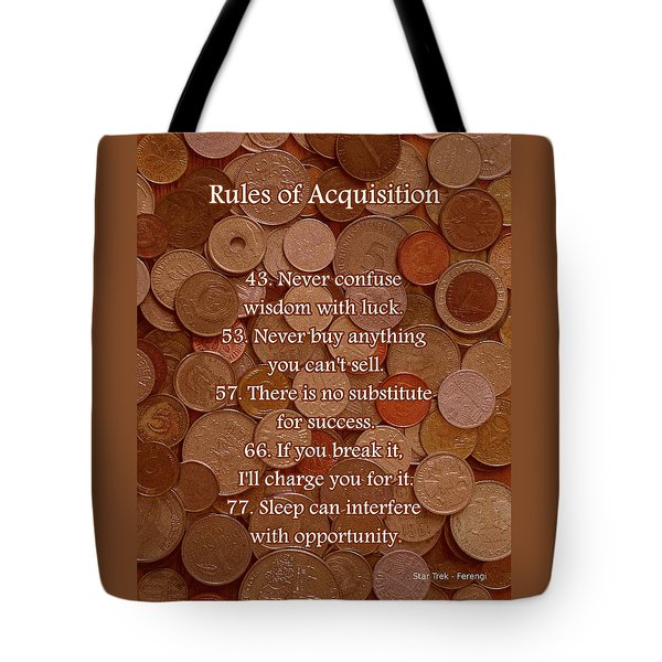 Rules of Acquisition - Part 3 Tote Bag by Anastasiya Malakhova
