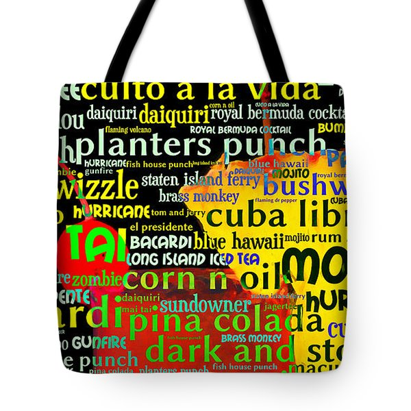 Rum Not Just Your Pirates Drink Anymore 20130627 long v2 Tote Bag by Wingsdomain Art and Photography