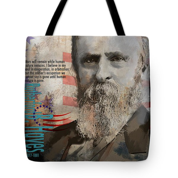 Rutherford B. Hayes Tote Bag by Corporate Art Task Force