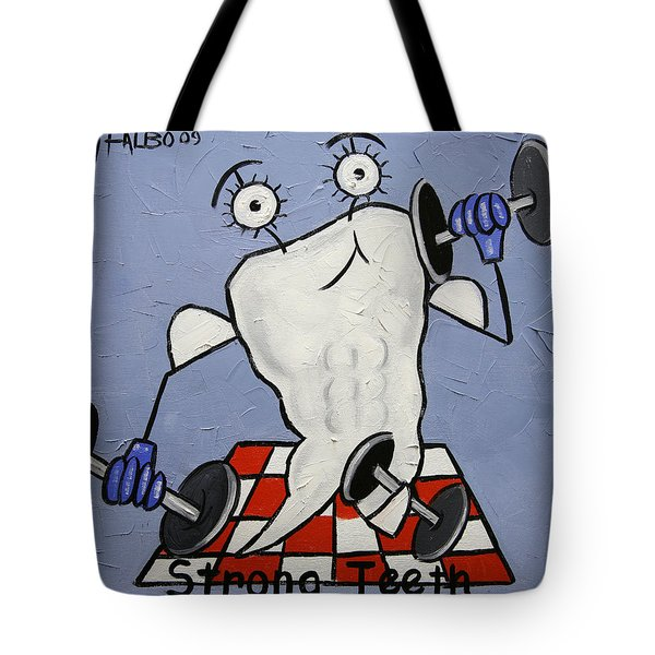 Strong Teeth Tote Bag by Anthony Falbo