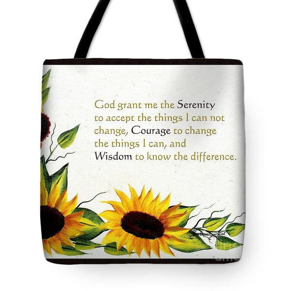 Sunflowers And Serenity Prayer Tote Bag by Barbara Griffin