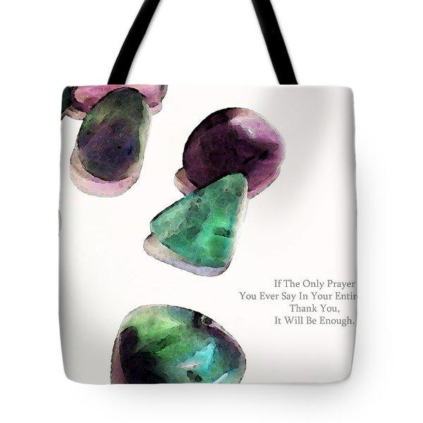 Thank You - Gratitude Rocks By Sharon Cummings Tote Bag by Sharon Cummings