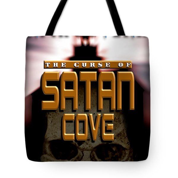 The Curse Of Satan Cove Tote Bag by Mike Nellums