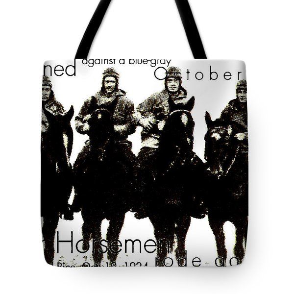 The Four Horsemen Of Notre Dame Tote Bag by David Patterson