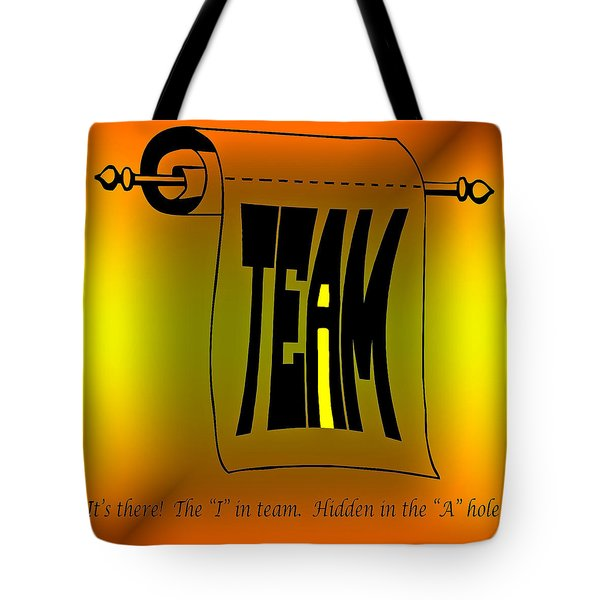 The i in Team Tote Bag by Steve Harrington