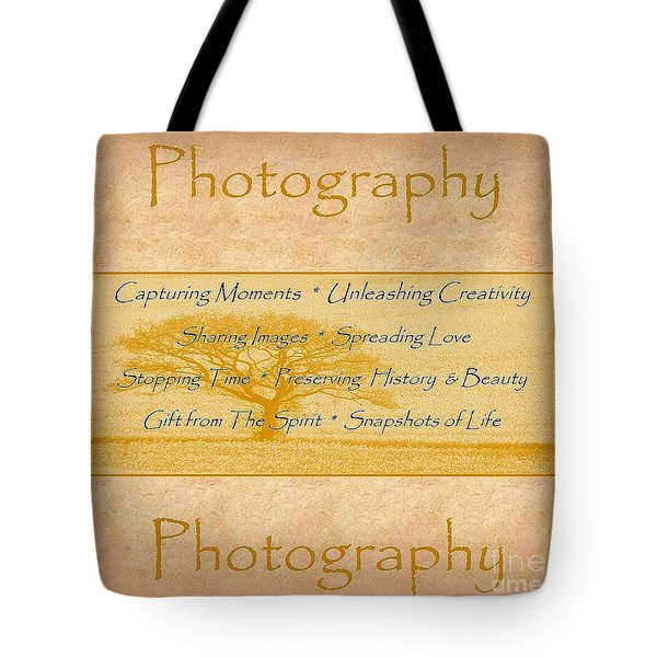 The Love Of Photography  Tote Bag by Bobbee Rickard