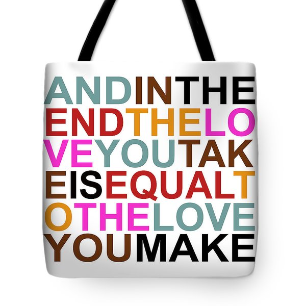 The Love You Make Tote Bag by Mal Bray