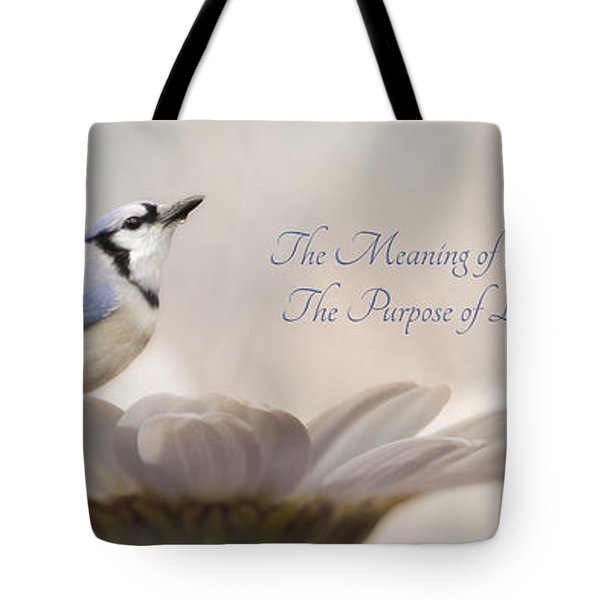 The Meaning of Life Tote Bag by Lori Deiter