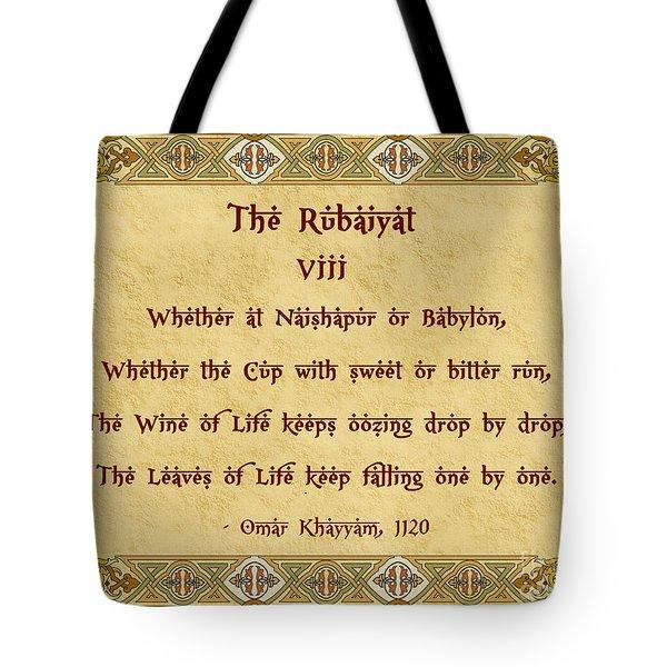The Rubaiyat VIII Omar Khayyam  Tote Bag by Olga Hamilton