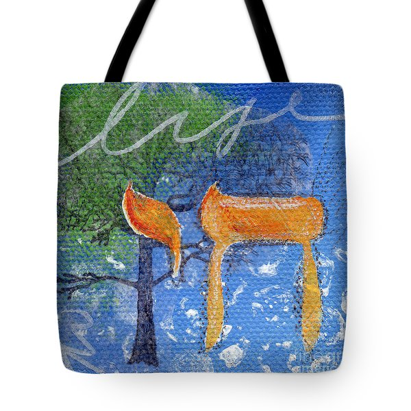 To Life Tote Bag by Linda Woods