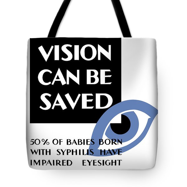 Vision Can Be Saved Wpa Tote Bag by War Is Hell Store